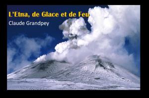 etna-de-glace-et-de-feu-festival-explorimages-nice