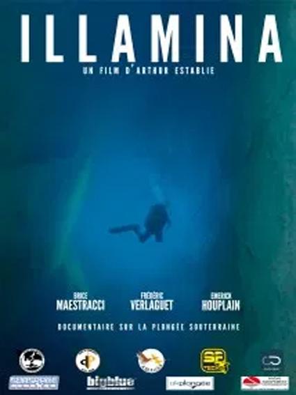 Illamina, Arthur ESTABLIE , plongée souterraine,  festival explorimages nice film nature et aventure