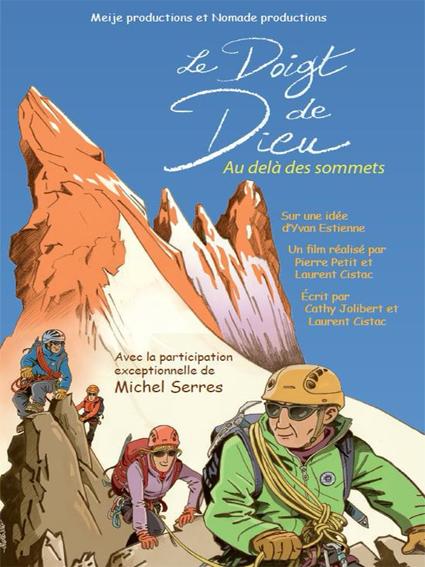 Le Doigt de Dieu, Yvan Estienne Laurent Cistac, Nomade Productions, alpinisme, la Meije, festival explorimages nice film nature et aventure