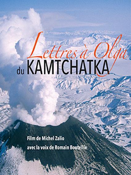 Lettres Olga, kamtchatka Andrey, Michel Zalio, festival explorimages nice film nature et aventure